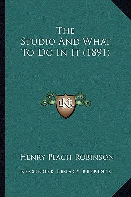 Hardcover The Studio and What to Do in It Book