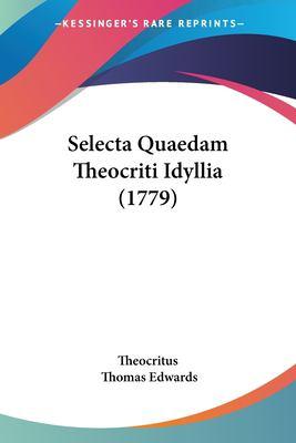 Paperback Selecta Quaedam Theocriti Idyllia Book