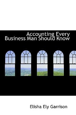 Paperback Accounting Every Business Man Should Know Book
