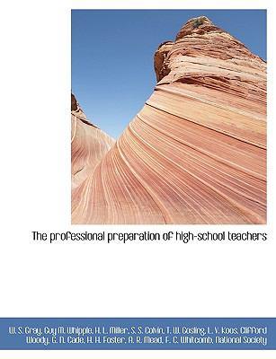 Paperback The Professional Preparation of High-School Teachers Book