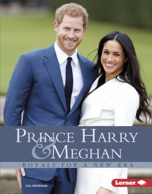 Prince Harry & Meghan: Royals for a New Era - Book  of the Gateway Biographies