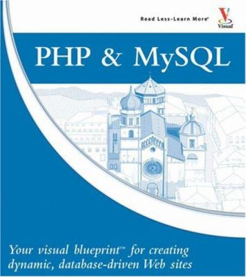 Php mysql your visual blueprint for book by janet valade php and mysql your visual blueprint for creating dynamic database driven web sites malvernweather Images