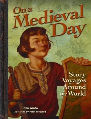 On a Medieval Day: Story Voyages Around... book by Peter Ferguson