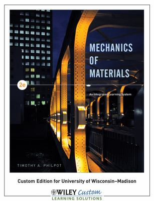 Mechanics of Materials - An Integrated Learning System Wiley Custom - Timothy  A. Philpot