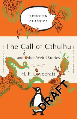 The Call of Cthulhu and Other Weird Stories: (P... 0143129457 Book Cover
