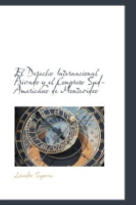 Paperback El Derecho Internacional Privado y el Congreso Sud-Americano de Montevideo Book