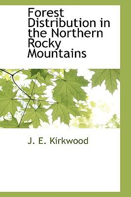 Paperback Forest Distribution in the Northern Rocky Mountains Book