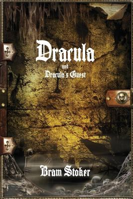 Dracula and Dracula's Guest 1520312628 Book Cover