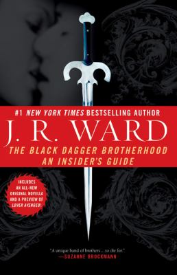 The Black Dagger Brotherhood: An Insider's Guide - Book #6.5 of the Black Dagger Brotherhood