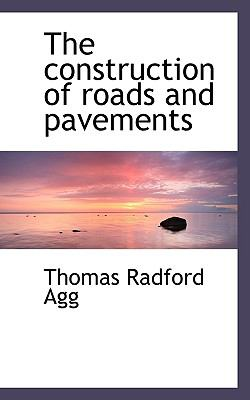 Paperback The Construction of Roads and Pavements Book