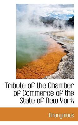 Paperback Tribute of the Chamber of Commerce of the State of New York Book