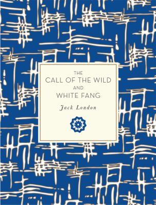 The Call of the Wild and White Fang 1631063308 Book Cover