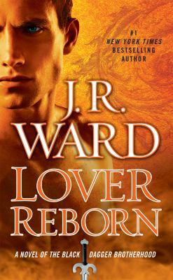 Lover Reborn - Book #10 of the Black Dagger Brotherhood