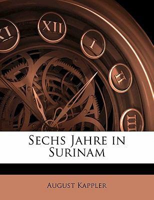 Paperback Sechs Jahre in Surinam [German] Book