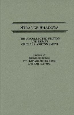 Strange Shadows: The Uncollected Fiction and Es... 0313266115 Book Cover