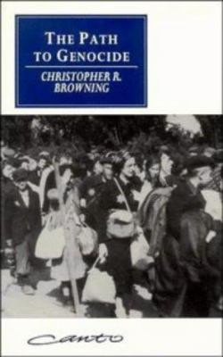 the path to genocide essays on book by christopher r browning