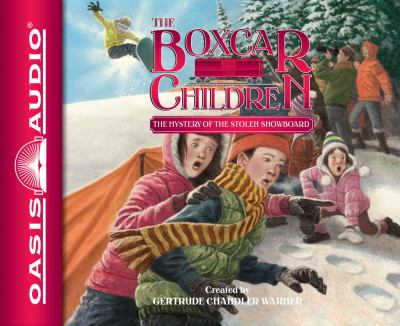 The Mystery of the Stolen Snowboard - Book #134 of the Boxcar Children