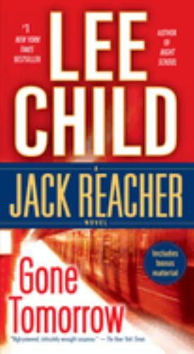 Gone Tomorrow - Book #13 of the Jack Reacher