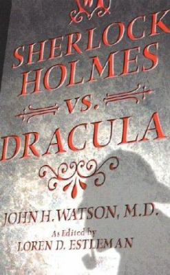 Sherlock Holmes Vs. Dracula: Or the Adventure o... 0743475089 Book Cover