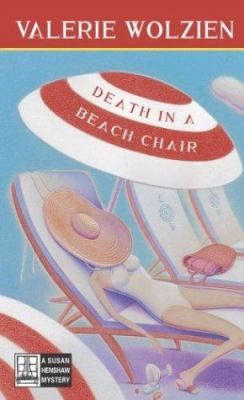 Death in a Beach Chair (Susan Henshaw Mystery, Book 15) - Book #15 of the Susan Henshaw