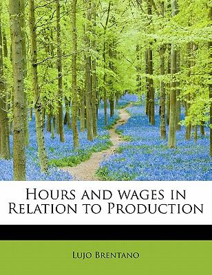 Paperback Hours and Wages in Relation to Production Book