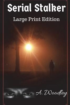 Paperback Serial Stalker : Large Print Edition [Large Print] Book