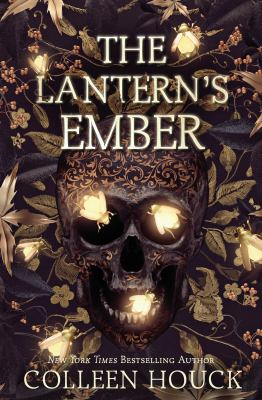 The Lantern's Ember. by Colleen Houck