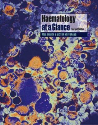 Haematology - Atul B. Mehta; A. Victor Hoffbrand