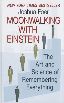 Moonwalking with Einstein: The Art and Science ... [Large Print] 1410439151 Book Cover