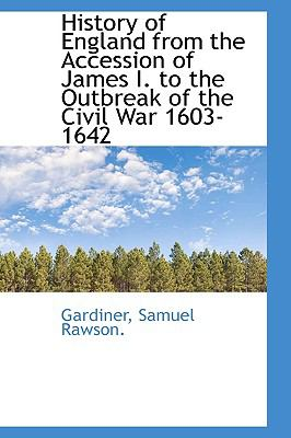 Paperback History of England from the Accession of James I to the Outbreak of the Civil War 1603-1642 Book