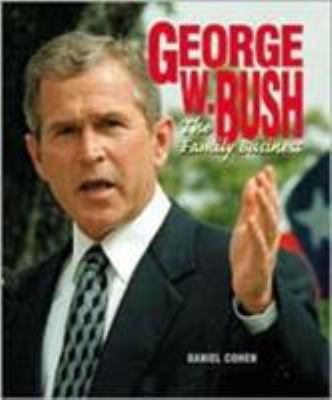 George W. Bush: Family Business - Book  of the Gateway Biographies