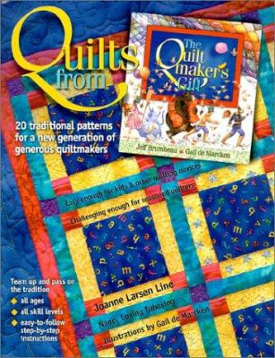 Paperback Quilts from the Quiltmaker's Gift : 20 Traditional Patterns for a New Generation of Generous Quiltmakers Book