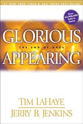 Paperback Glorious Appearing : The End of Days Book
