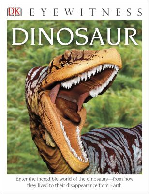 Dinosaur - Book  of the DK Eyewitness Books