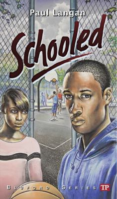 Schooled (Bluford Series, Number 15) - Book #15 of the Bluford High