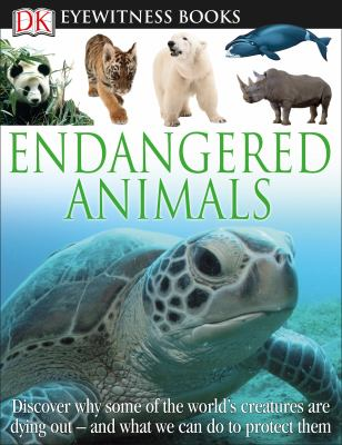 DK Eyewitness Books: Endangered Animals - Book  of the DK Eyewitness Books