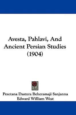 Hardcover Avesta, Pahlavi, and Ancient Persian Studies Book