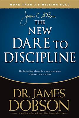 Paperback The New Dare to Discipline Book