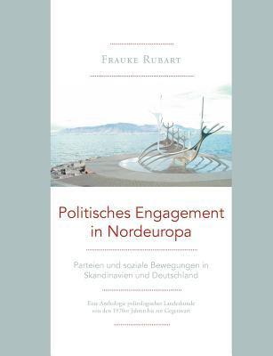 Politisches Engagement in Nordeurop - Frauke Rubart