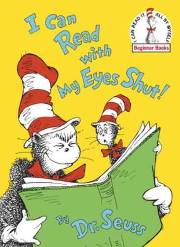 I Can Read with My Eyes Shut! - Book  of the Cat in the Hat