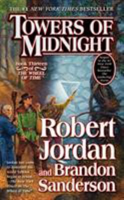 Towers of Midnight - Book #13 of the Wheel of Time