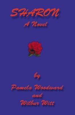 Sharon - Wilbur W. Witt; Pamela C. Woodward