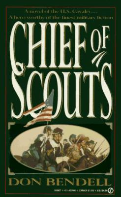 Chief of Scouts - Don Bendell