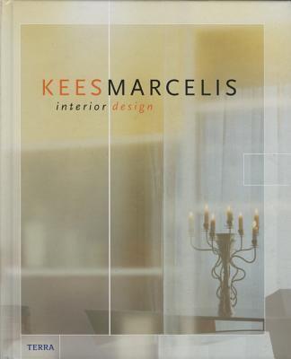 Kees Marcelis : Interior Design - Jan Willem Papo; Tian-Sying Yang
