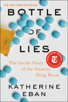 Hardcover Bottle of Lies : The Inside Story of the Generic Drug Boom Book