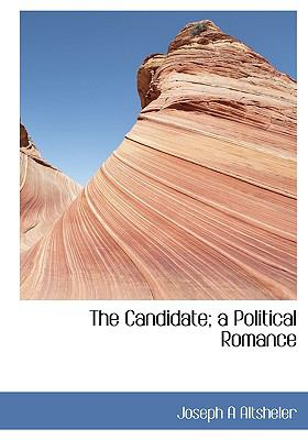 Paperback The Candidate : A Political Romance Book