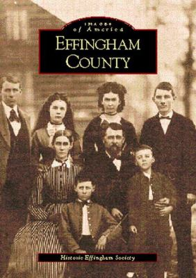 Effingham County - Book  of the Images of America: Georgia