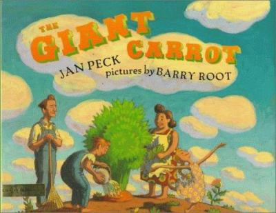 The Giant Carrot - Jan Peck