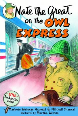 Nate the Great on the Owl Express - Book #19 of the Nate the Great