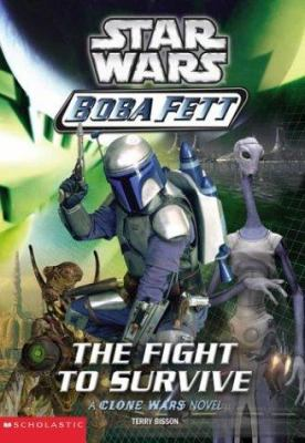 Star Wars: Boba Fett - The Fight to Survive - Book  of the Star Wars Legends